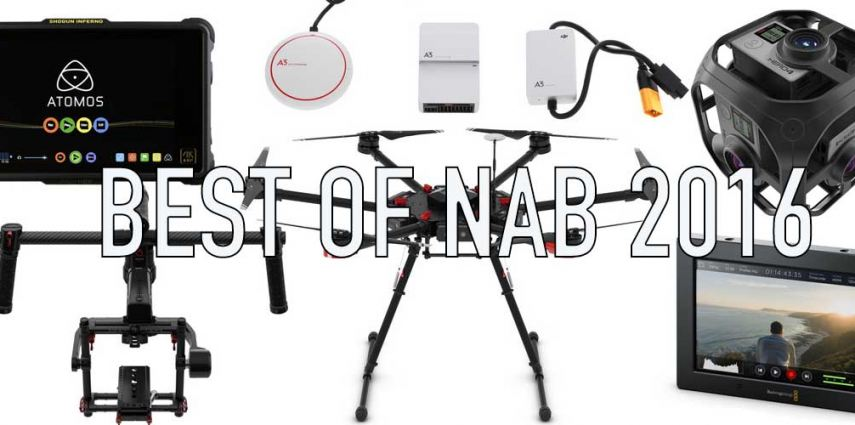Best of NAB 2016 compilation picture